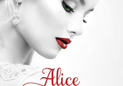 Alice, tome 1: Une femme amoureuse