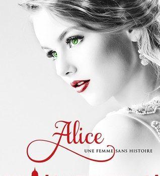 Alice, tome 2: Une femme sans histoire