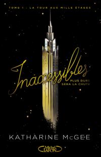 Inaccessibles, tome 1 | Un livre, des mots