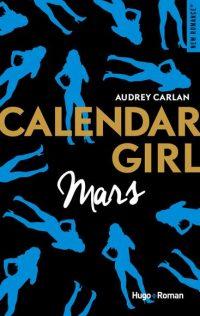 Calendar Girl: Mars | Un livre, des mots