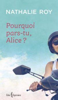 Pourquoi pars-tu Alice | Un livre, des mots