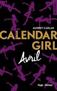 Calendar Girl: Avril | Un livre, des mots