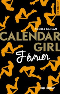 Calendar Girl: Février | Un livre, des mots