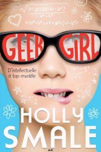 Geek Girl, tome 1 | Un livre, des mots