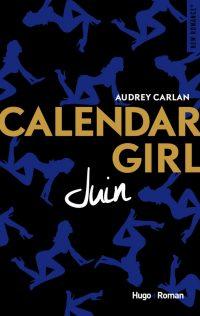 Calendar Girl: Juin | Un livre, de mots